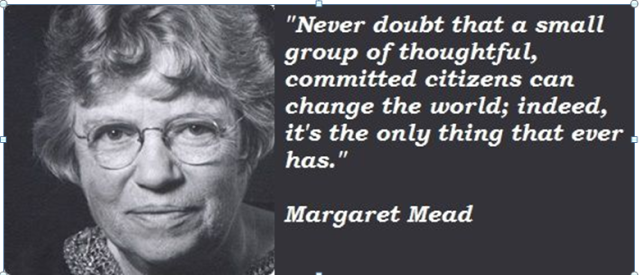 20191125 Never doubt Margareth Mead